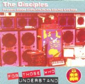Disciples - For Those Who Understand (Boom-Shacka-Lacka / Partial) LP